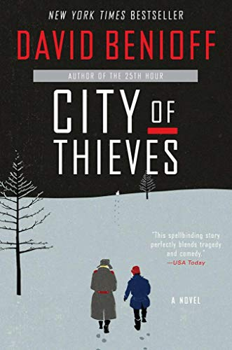 City of Thieves: A Novel (Soviet Army Wwii)
