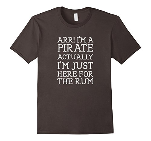 Homemade Pirate Costumes Men (Mens ARR I'm Just Here For The Rum Halloween Pirate Costume Shirt Large Asphalt)