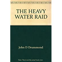 The Heavy Water Raid