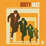 Dirty Jazz - Old School Swing & New Jazzy Breaks For Cool Cats