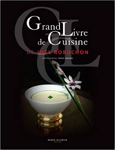 Le Grand Livre De Cuisine De Joel Robuchon Collectif