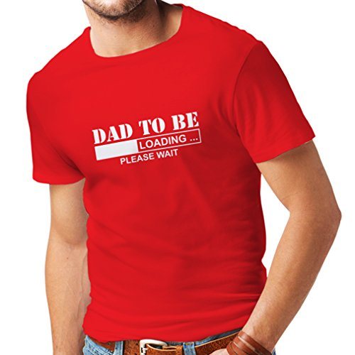 T shirts for men Dad to be - Loading new dad tshirt funny gifts for dad 1 dad, baby daddy gifts (Medium Red (Sexy Outfits For Guys)