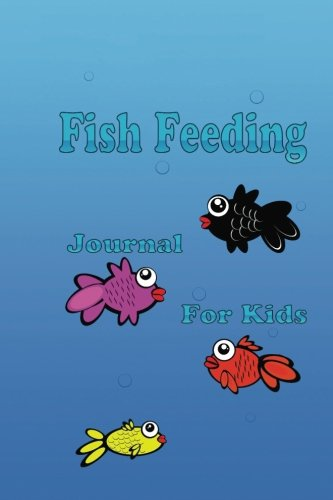 Fish Feeding Journal for Kids