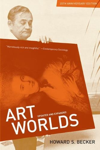 Art Worlds: 25th Anniversary edition, Updated and Expanded