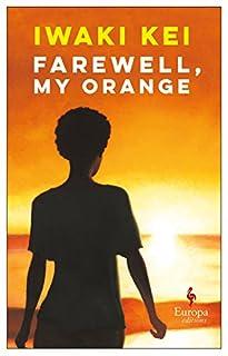 Book Cover: Farewell, My Orange