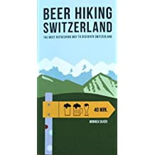 Beer Hiking Switzerland