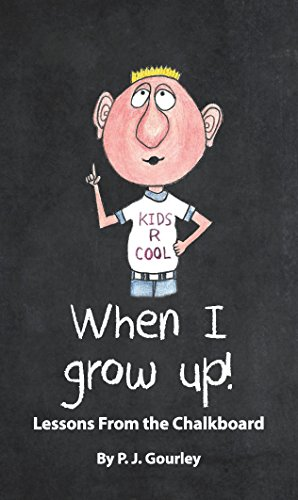When I Grow Up!  Lessons From the Chalkboard