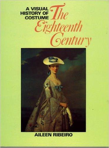 18th Century Costume Drama (A Visual History of Costume: The Eighteenth Century)