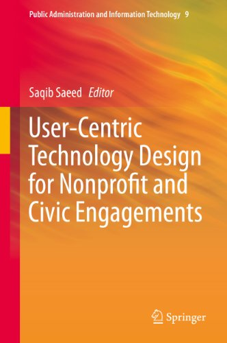 Download User-Centric Technology Design for Nonprofit and Civic Engagements (Public Administration and Information Technology) Pdf