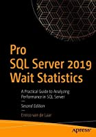 Pro SQL Server 2019 Wait Statistics, 2nd Edition Front Cover