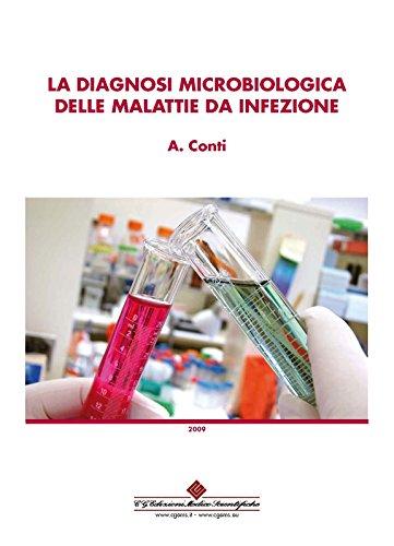 La diagnosi microbiologica delle malattie da infezione (Italian Edition)