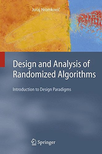 Design and Analysis of Randomized Algorithms: Introduction to Design Paradigms (Texts in Theoretical Computer Science. An EATCS Series)