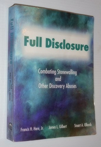 Full Disclosure: Combating Stonewalling and Other Discovery - Hare L