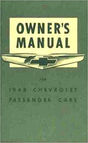 1948 CHEVROLET CARS OWNERS INSTRUCTION & OPERATING MANUAL