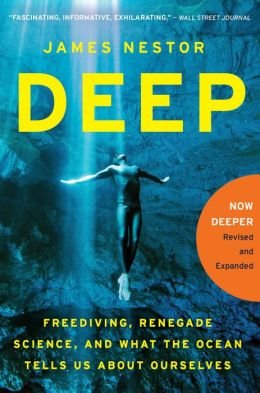 Freediving, Renegade Science, and What the Ocean Tells Us About Ourselves Deep (Paperback) - Common