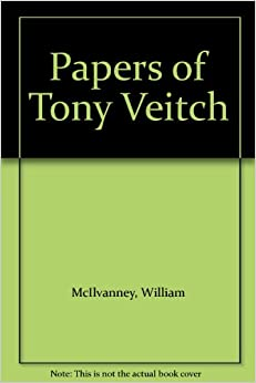 Book Papers of Tony Veitch (Magna Scottish writers series)