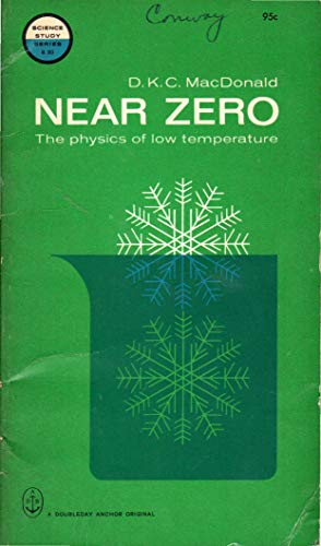 (Near zero;: An introduction to low temperature physics (Science study series, S20))
