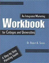 An Integrated Marketing Workbook for Colleges and Universities