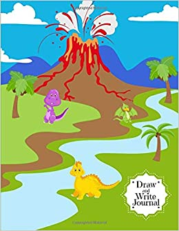 PDF Gratis Draw And Write Journal: Primary Composition Notebook Journal For Kids Pre K - Grade 1 - Learn To Write And Draw Book With Cute Volcano And Dinosaur Cover