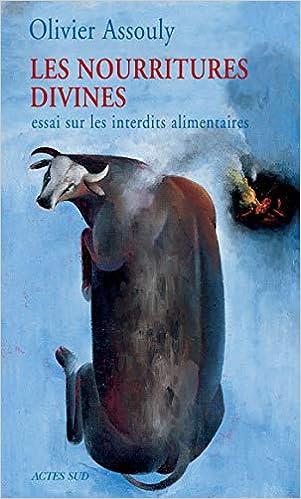 Les Nourritures divines: Les interdits alimentaires (Essais Sciences) (French Edition)