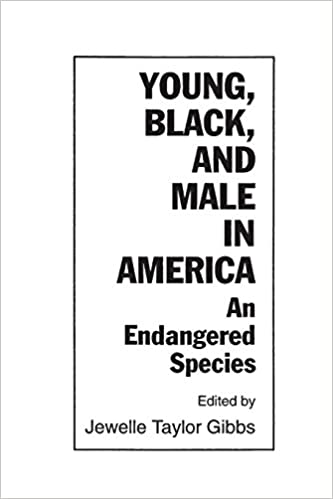 Young, Black, and Male in America: An Endangered Species: Ann F ...