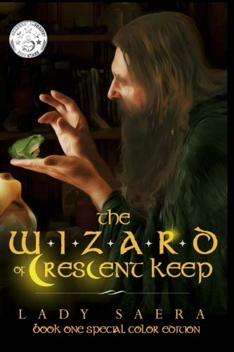 The Wizard of Crescent Keep Special Color Edition Book One (Volume 1)