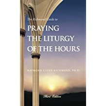 The Richmond Guide to Praying the Liturgy of the Hours