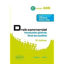 Droit Commercial: Introduction Generale ET Droit des Societes 2e E