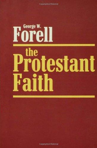 The Protestant Faith