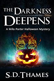 The Darkness Deepens: A Milo Porter Halloween Mystery (Milo Porter Mystery Series )