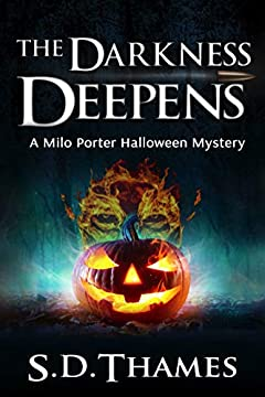 The Darkness Deepens: A Milo Porter Halloween Mystery (Milo Porter Mystery Series )