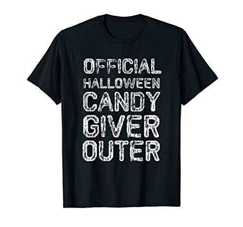 Official Halloween Candy Giver Outer T-Shirt - October 31 ()