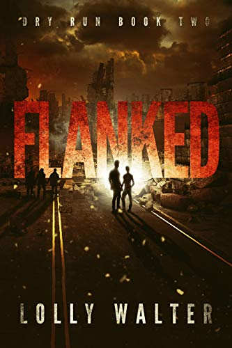 Flanked (Dry Run Book 2)