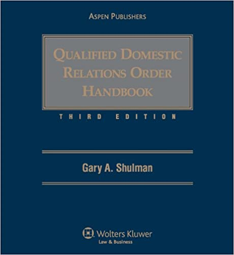 Qualified Domestic Relations Order Handbook, Third Edition