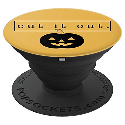 Halloween Pumpkin Carving Cut It Out - PopSockets Grip and Stand for Phones and Tablets]()