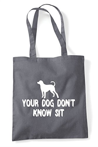 Grey Sit Bag Tote Don't Your Dark Know Dog Funny Parody Shopper v1aaqFpx