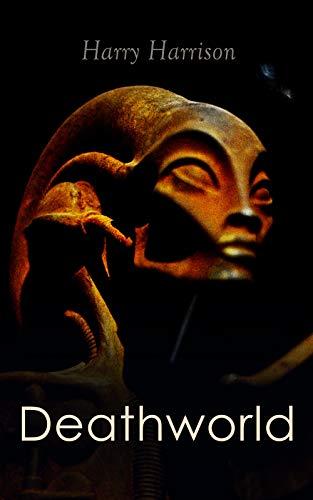 Deathworld: Sci-Fi Novel