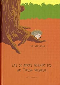 Les sciences naturelles de Tatsu Nagata : Le hérisson par Tatsu Nagata