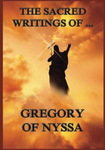 Download The Sacred Writings of Gregory of Nyssa pdf