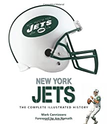 New York Jets: The Complete Illustrated History