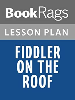 lesson plans fiddler on the roof ebook bookrags kindle store. Black Bedroom Furniture Sets. Home Design Ideas