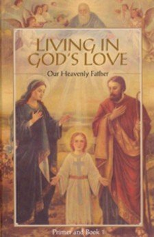 Living in God's Love: Our Heavenly Father