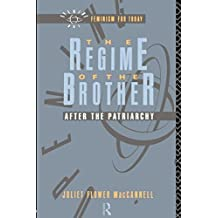 The Regime of the Brother: After the Patriarchy by Juliet Flower MacCannell (1991-06-27)