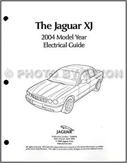 [TVPR_3874]  2004 Jaguar XJ8 and XJR Electrical Guide Wiring Diagram: Jaguar:  Amazon.com: Books | Wiring Diagram Jaguar Xj |  | Amazon.com