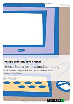 Social Media Im Personalmarketing by Philipp Frohling (2013-12-02)