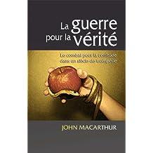 La guerre pour la vérité (French Edition)