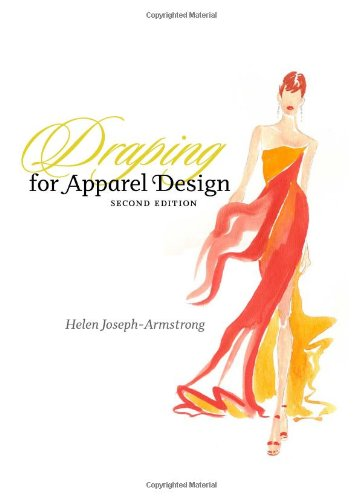 [Draping for Apparel Design (2nd Edition)] (Contour Designs Costumes)