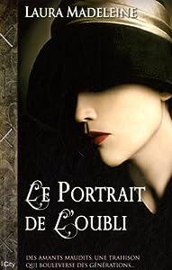 """Afficher """"Le portrait de l'oubli"""""""