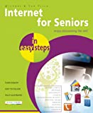 Internet for Seniors in Easy Steps, Michael Price and Sue Price, 1840785772