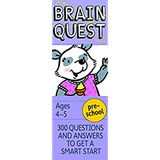 Brain Quest Preschool Q&A Cards: 300 Questions and Answers to Get a Smart Start. Curriculum-based! Teacher-approved! (Brain Quest Decks)